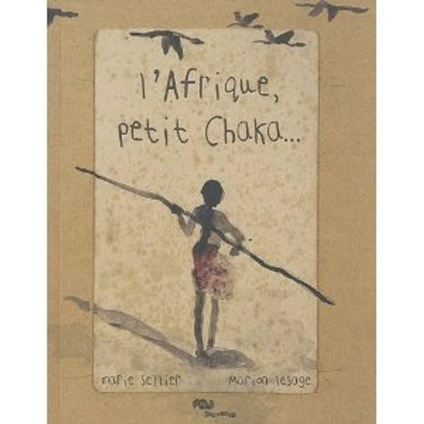 Afrique, petit Chaka...