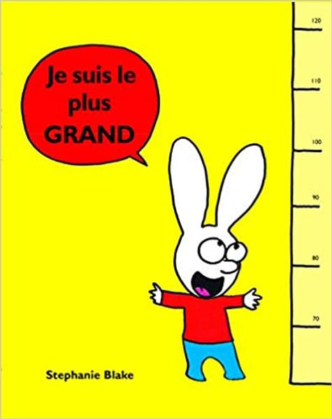 French children's book Je suis le plus grand