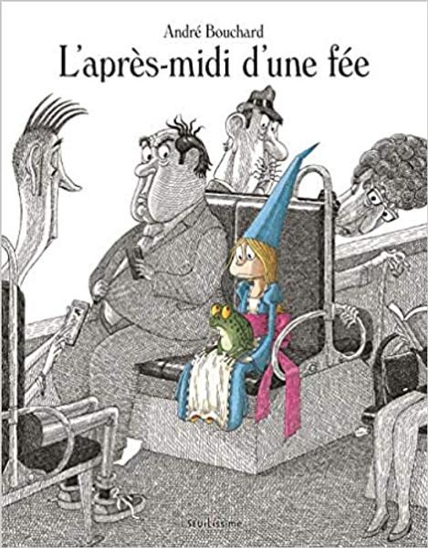 French children book L'apres-midi d'une fee
