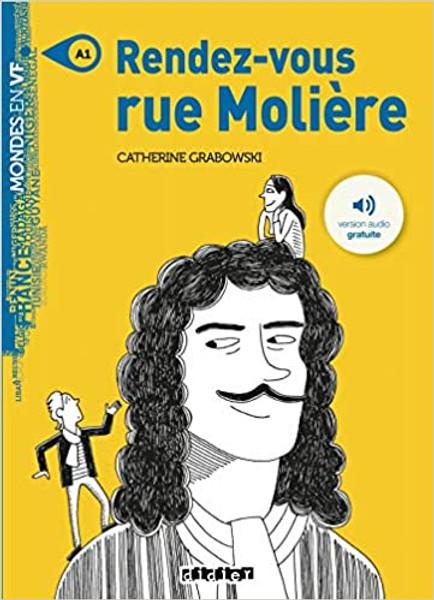 French book easy reader Rendez-vous rue Moliere- Livre + mp3 (Mondes en VF)