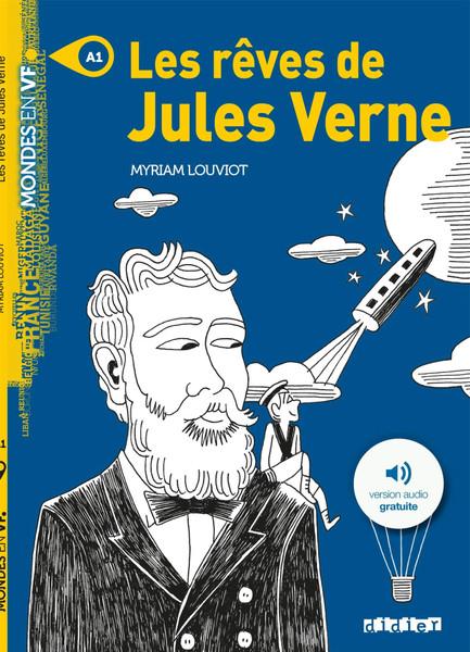 French book easy reader Les reves de Jules Verne Livre + mp3 (Mondes en VF)