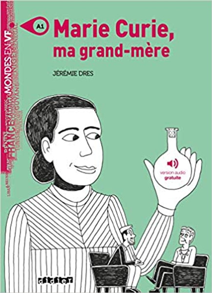 French book easy reader Marie Curie, ma grand-mere - Livre + mp3 (Mondes en VF)