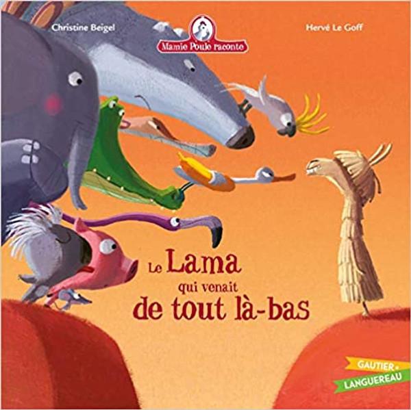 French children's book Mamie poule raconte: le Lama qui venait de tout la-bas