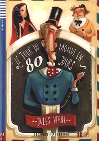 French easy reader Le tour du monde en 80 jours
