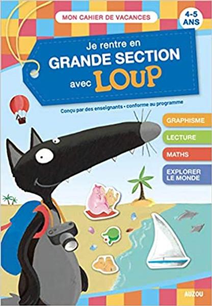 French book Je rentre en GS avec Loup (4-5 ans)