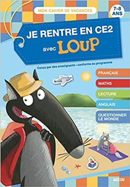 French book Je rentre en CE2 avec Loup (7-8 ans)