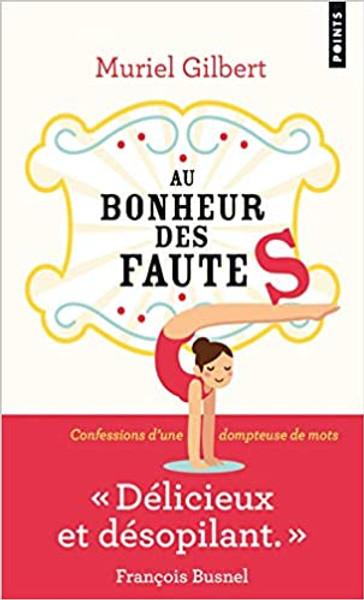 French edition Au bonheur des fautes