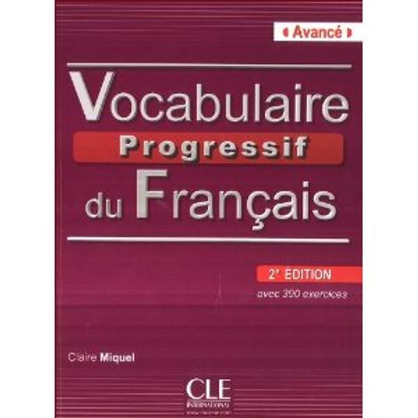 Vocabulaire progressif du francais -  Avance 390 exercices (with CD) - 2e edition