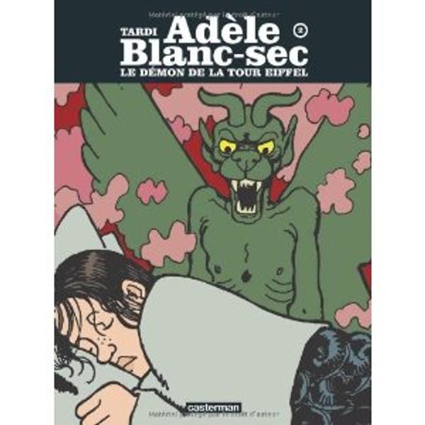 Adele Blanc-sec T2 - Le demon de la tour Eiffel