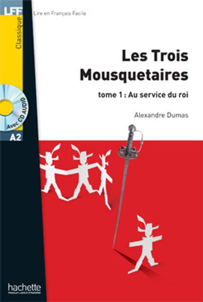 Les trois mousquetaires tome 1 - au service du roi - (with CD audio MP3) - Dumas - Easy reader A2