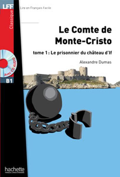 Comte de Monte-Cristo T1 Prisonnier du chateau d'If (with CD audio MP3) - Dumas - Easy reader B1