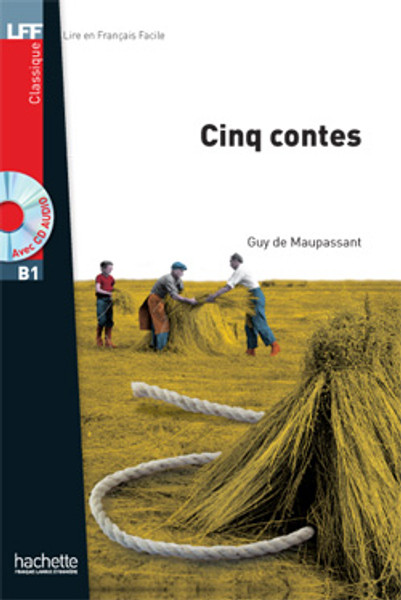 Cinq contes (with CD audio MP3) - Maupassant - Easy reader B1