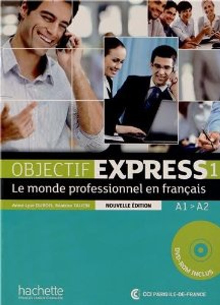 Objectif Express Niveau 1 -  Nouvelle edition -  Livre eleve + DVD-Rom