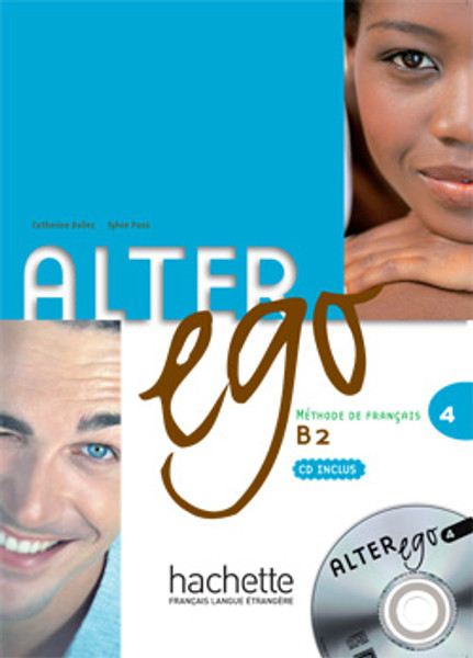 Alter Ego niveau 4 -   Livre eleve & CD (B2)