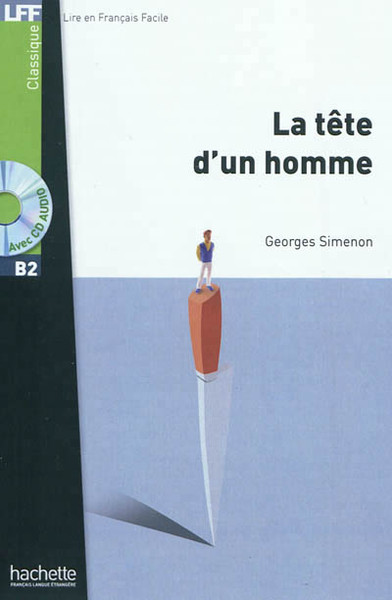 La Tete d'un homme (with CD audio MP3) -  Simenon - Easy reader B2