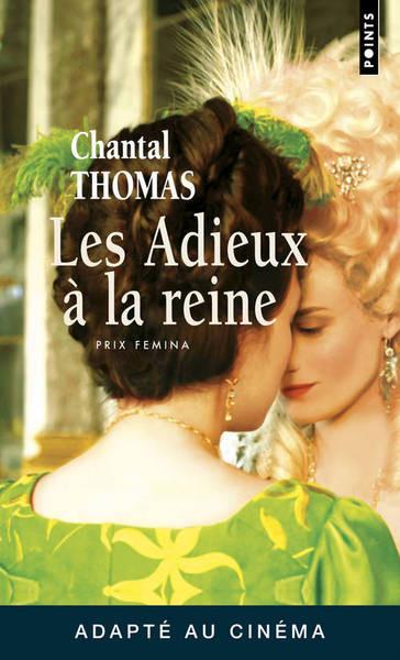 Les adieux a la reine (Prix Femina 2002)