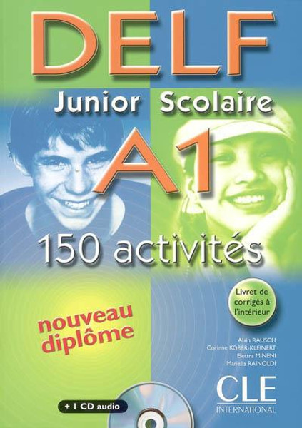 DELF Junior scolaire A1 150 activites with corrige and CD audio
