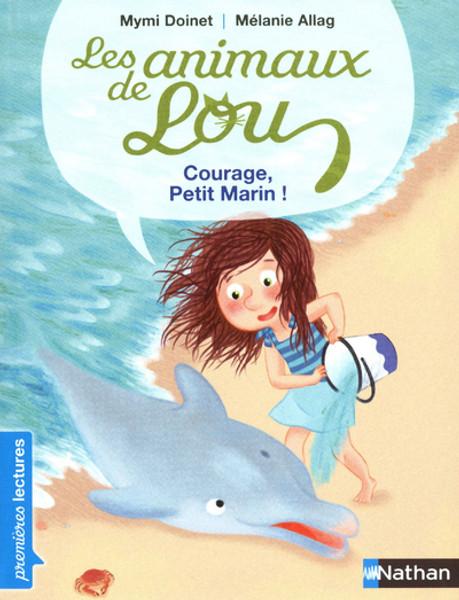 Animaux de Lou - Courage Petit Marin!