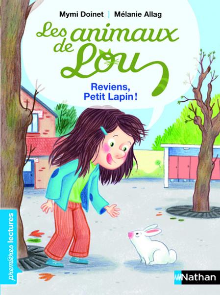 Animaux de Lou - Reviens, Petit Lapin!