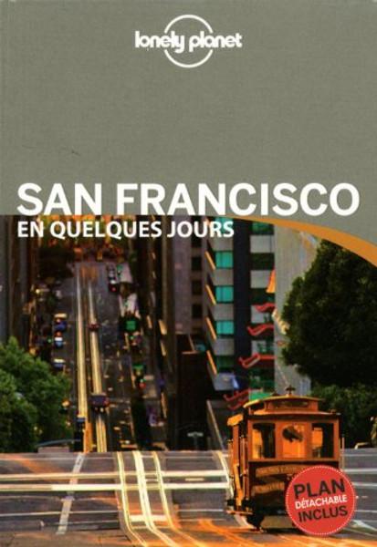 San Francisco en quelques jours (French edition)