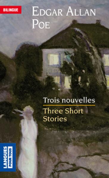 Trois nouvelles - Three short stories