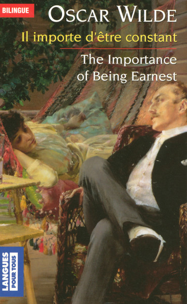 Il importe d'etre constant - The importance of being Earnest