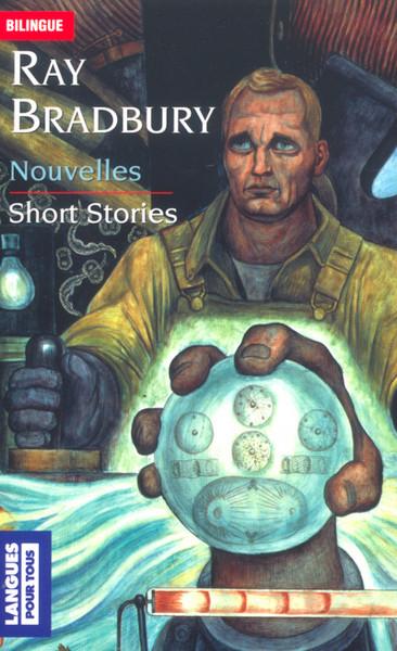 Nouvelles - short stories (Bradbury)