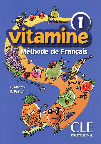 Vitamine 1. Methode de francais Eleve