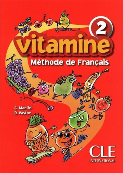 Vitamine 2. Methode de francais Eleve