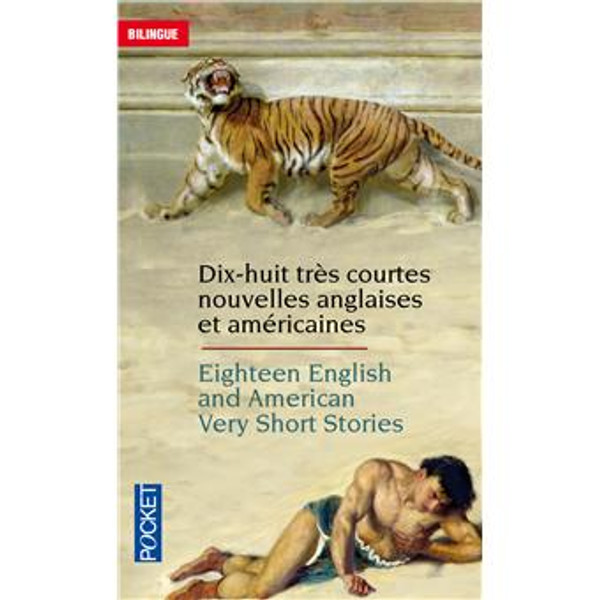 18 tres courtes nouvelles anglaises et americaines - 18 English and American very short stories