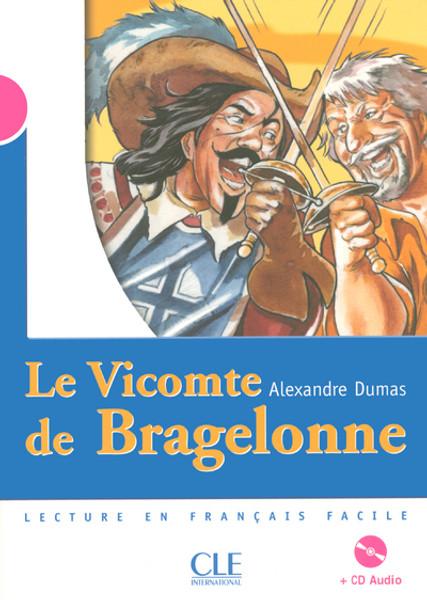 Le vicomte de Bragelonne (with CD audio) - Dumas - Niveau 3