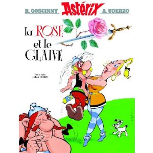 Asterix. La rose et le glaive