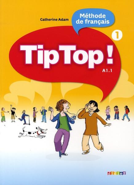 TipTop 1  (methode de francais) A1.1