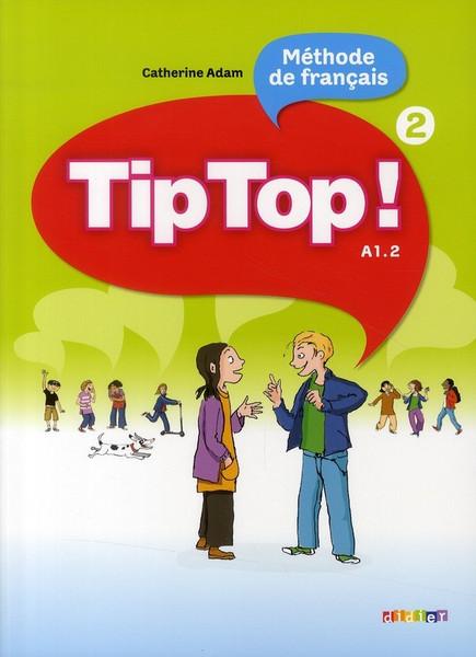 TipTop 2  (methode de francais) A1.1