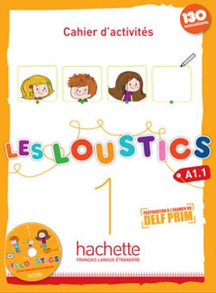 Les loustics 1 -  Cahier d'activites A1.1 + 1 CD audio