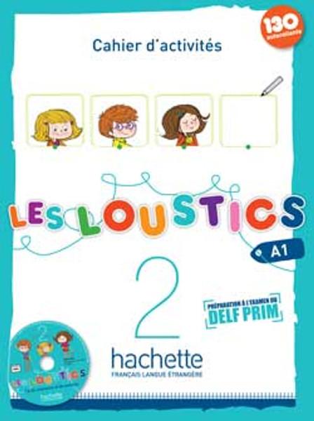 Les loustics 2 -  Cahier d'activites A1 + 1 CD audio