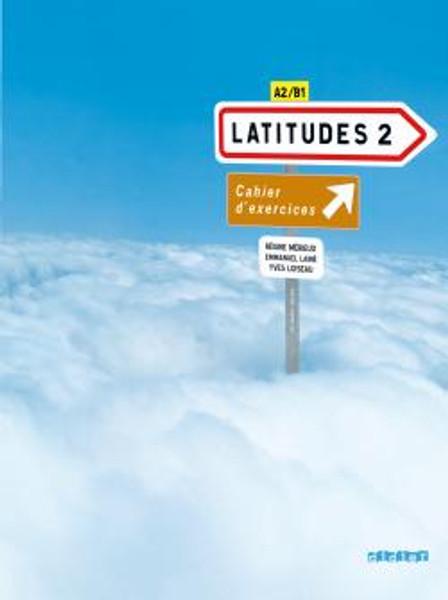 Latitudes niveau 2 - Cahier Exercices (+1CD audio) - A2/B1