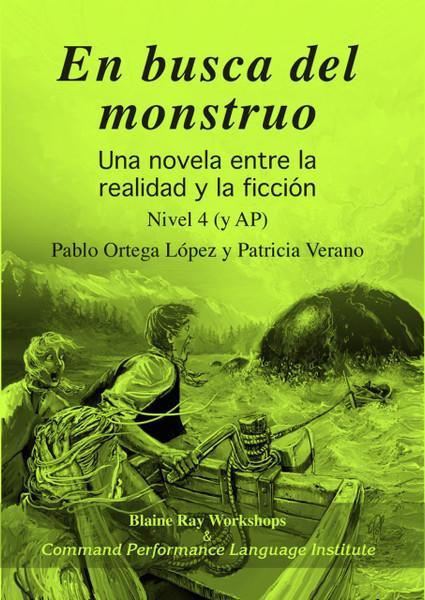 En busca del monstruo - una novela entre la realidad y la ficcion