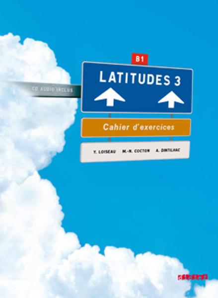 Latitudes niveau 3 - Cahier Exercices (+1CD audio) - B1