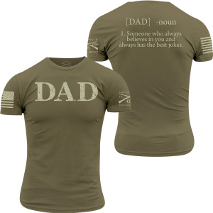 Grunt Style Dad Defined T-Shirt - Military Green