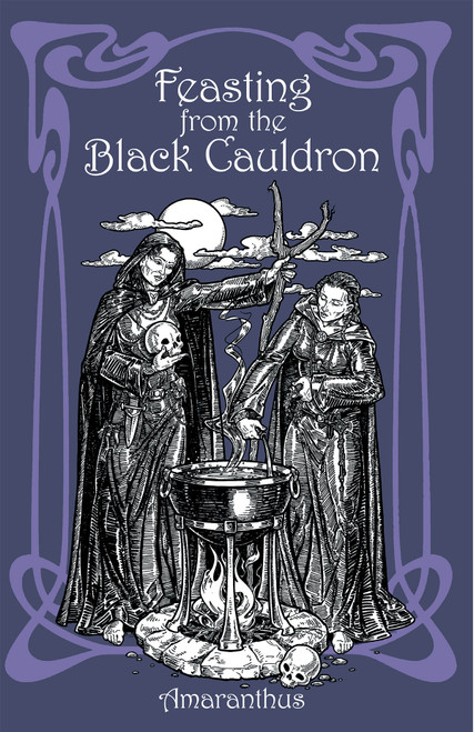 Feasting from the Black Caldron