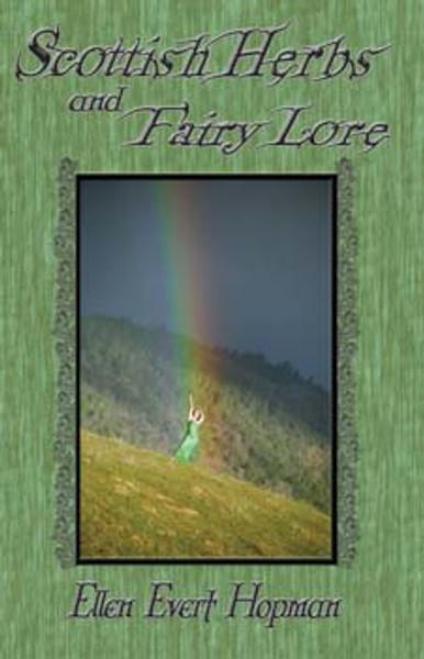 Scottish Herb and Fairy Lore