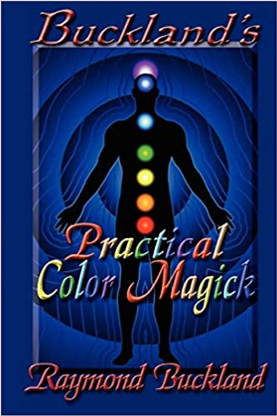 Buckland's Practical Color Magick