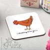 I clucking love you Coaster