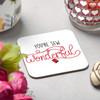 You're sew wonderful Coaster