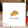 Here's a cheesy card Card