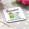 Gincident Coaster