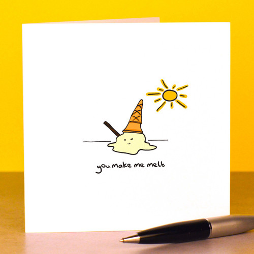 Buy You make me melt Card From The Crafty Giraffe, the home of unique and affordable gifts for loved ones...
