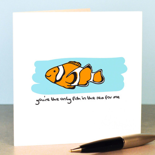 Buy You're the only fish for me Card From The Crafty Giraffe, the home of unique and affordable gifts for loved ones...