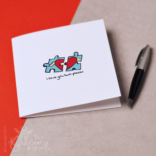 I love you to pieces Card